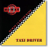 Hi-Way 13 Blues Band - Taxi Driver