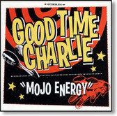 Good Time Charlie - Mojo Energy