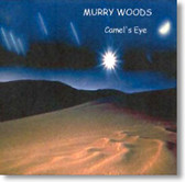 """Camel's Eye"" blues CD by Murry Woods and Tangled Blue"