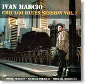 Ivan Marcio - Chicago Blues Sessions Vol. 1