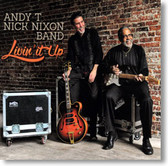 Andy T and Nick Nixon Band - Livin' It Up