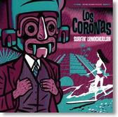 Los Coronas - Surfin' Tenochtitlan