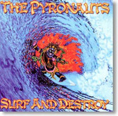 The Pyronauts - Surf and Destroy