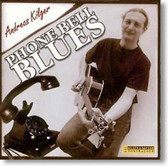 Andreas Kilger and Lowdown - Phone Bell Blues