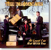 The Insomniacs - At Least I'm Not With You