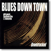 Blues Down Town - Downtracked