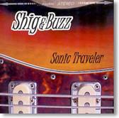 Shig & Buzz - Sonic Traveler
