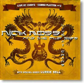 Nick Moss and The Flip Tops - Live At Chans Combo Platter 2