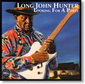 Long John Hunter - Looking For A Party