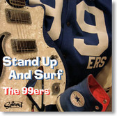 The 99ers - Stand Up And Surf