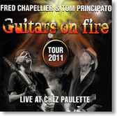 Fred Chapellier and Tom Principato - Guitars on Fire Live at Chez Paulette