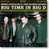 Memo Gonzalez & The Bluescasters - Big Time In Big D