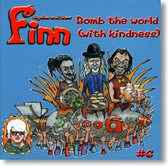 Finn - Bomb The World With Kindness