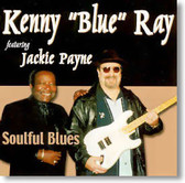 Kenny Blue Ray featuring Jackie Payne - Soulful Blues