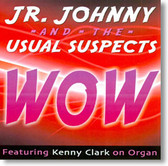 Jr. Johnny and The Usual Suspects - WOW