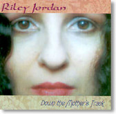 Riley Jordan - Down The Mother's Track