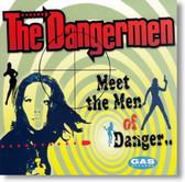 The Dangermen - Meet The Men of Danger