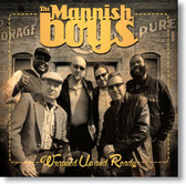 The Mannish Boys - Wrapped Up And Ready