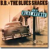 BB & The Blues Shacks - Blue Avenue