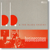 BB & The Blues Shacks - Businessmen
