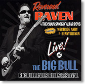 Reverend Raven and The Chain Smokin Altar Boys - Live at The Big Bull