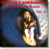 Merrell Fankhauser - Rockin and Surfin Vol. 4