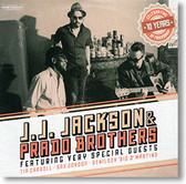 """Self-Titled "" blues CD by J.J. Jackson & Prado Brothers"
