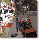 """""""Running Out of Time"""" blues CD by Down Home"""