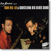 """Sax Attack"" blues CD by Dani Nel-Lo & Barcelona Big Blues Band"