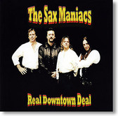 """Real Downtown Deal"" blues CD by The Sax Maniacs"