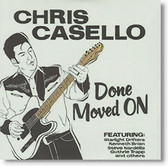 """Done Moved On"" rockabilly CD by Chris Casello"