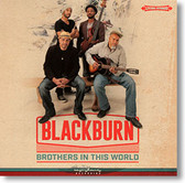 """""""Brothers In This World"""" blues CD by Blackburn"""