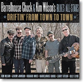 """Driftin' From Town To Town"" blues CD by Barrelhouse Chuck"