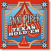 """Texas Hold 'Em"" blues CD by Anni Piper"