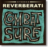 """Combat Surf "" surf CD by Reverberati"