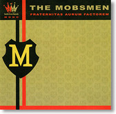 """""""Fraternitas Aurum Factorem"""" blues CD by The Mobsmen"""
