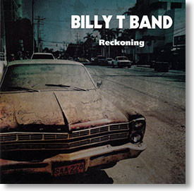 """""""Reckoning"""" blues CD by Billy T Band"""