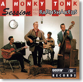 """""""A Honky Tonk Session"""" rockabilly CD by The Barnshakers"""