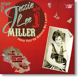"""""""Now You're Gonna Be Loved"""" rockabilly CD by Jessie Lee Miller"""