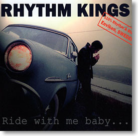 """""""Ride With Me Baby..."""" blues CD by Rhythm Kings"""