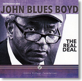 """""""The Real Deal"""" blues CD by John Blues Boyd"""