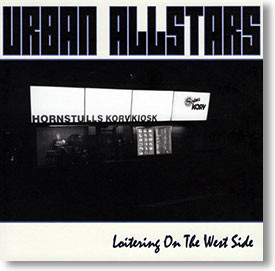 """Loitering on The West Side"" blues CD by Urban Allstars"