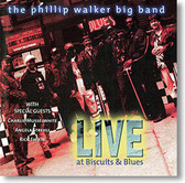 """""""Live at Biscuits & Blues"""" blues CD by Phillip Walker"""