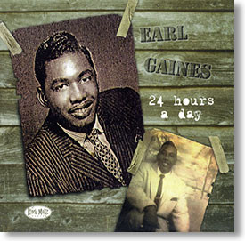 """""""24 Hours A Day"""" blues CD by Earl Gaines"""