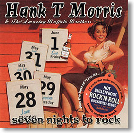 """Seven Nights To Rock"" rockabilly CD by Hank T Morris"