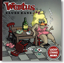"""""""Lucky Strike Mama"""" blues CD by Wentus Blues Band"""