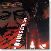 """Viva Muddy Waters"" blues CD by Blues Etílicos"