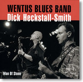 """Man of Stone"" blues CD by Wentus Blues Band"