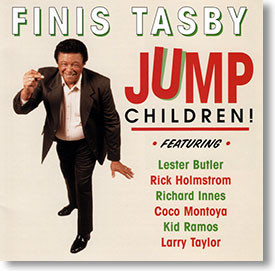 """Jump Children!"" blues CD by Finis Tasby"