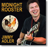 """Midnight Rooster"" blues CD by Jimmy Adler"